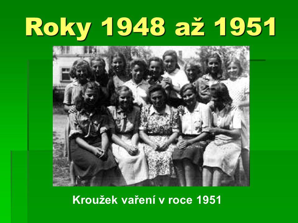 Roky 1948 až 1951 Kroužek vaření v roce 1951