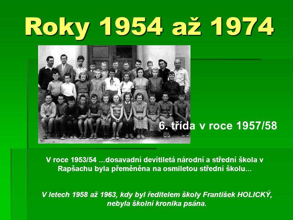 Roky 1954 až 1974 6.