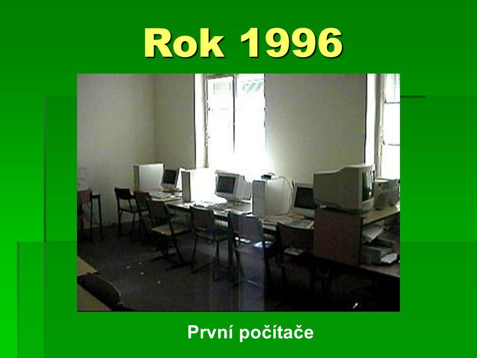 Rok 1996 První počítače