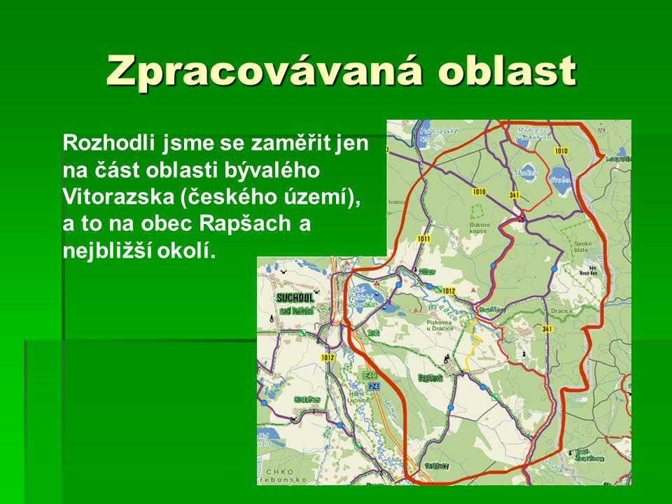 Zpracovávaná oblast Rozhodli jsme se zaměřit jen na část oblasti bývalého Vitorazska (českého území), a to na obec Rapšach a nejbližší okolí.
