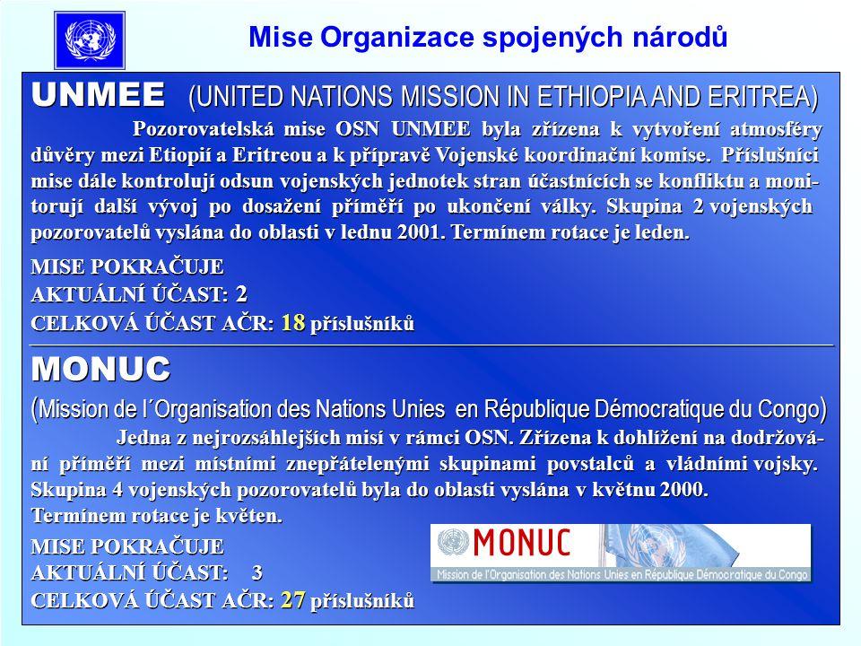 Mise Organizace spojených národů UNCRO ( UNITED NATIONS CONFIDENCE RESTORATION OPERATION IN CROATIA ) Mise OSN na území Chorvatska v období 3/95 až 1/96.