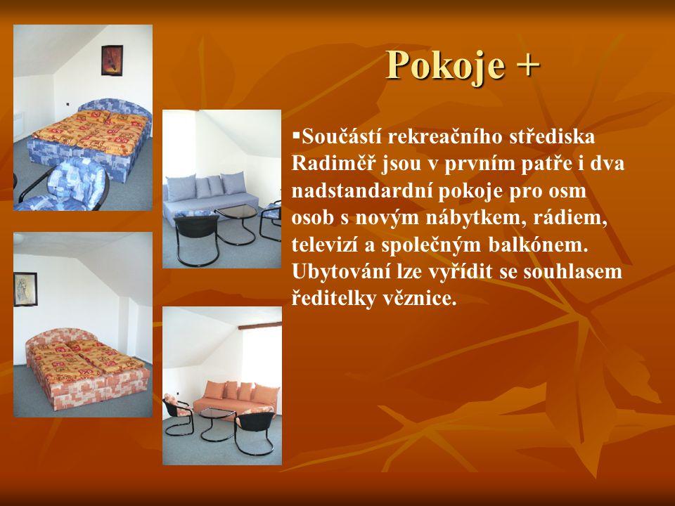 Pokoje   Pokoje jsou vybaveny příslušným počtem lůžek, šatní skříní, stolkem a křesly. Místnosti jsou vytápěny elektrickými radiátory řízenými termo