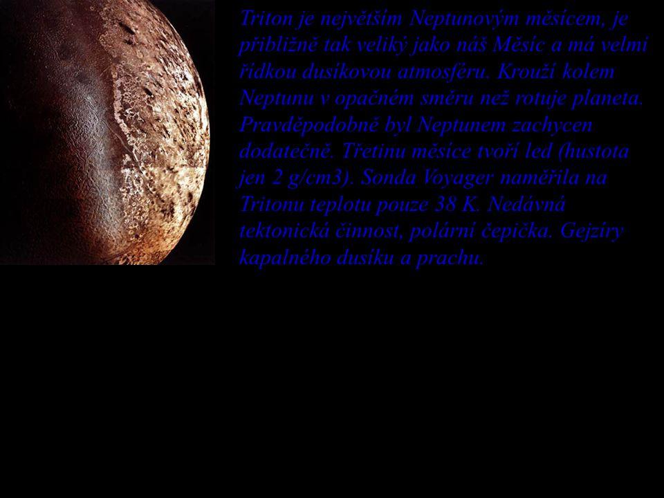 Triton je největším Neptunovým měsícem, je přibližně tak veliký jako náš Měsíc a má velmi řídkou dusíkovou atmosféru. Krouží kolem Neptunu v opačném s