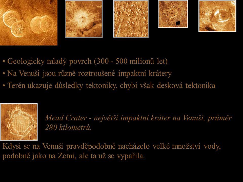 • Geologicky mladý povrch (300 - 500 milionů let) Mead Crater - největší impaktní kráter na Venuši, průměr 280 kilometrů. • Na Venuši jsou různě roztr