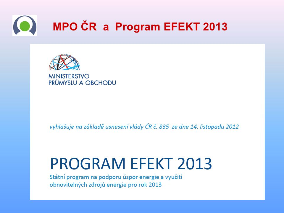 MPO ČR a Program EFEKT 2013