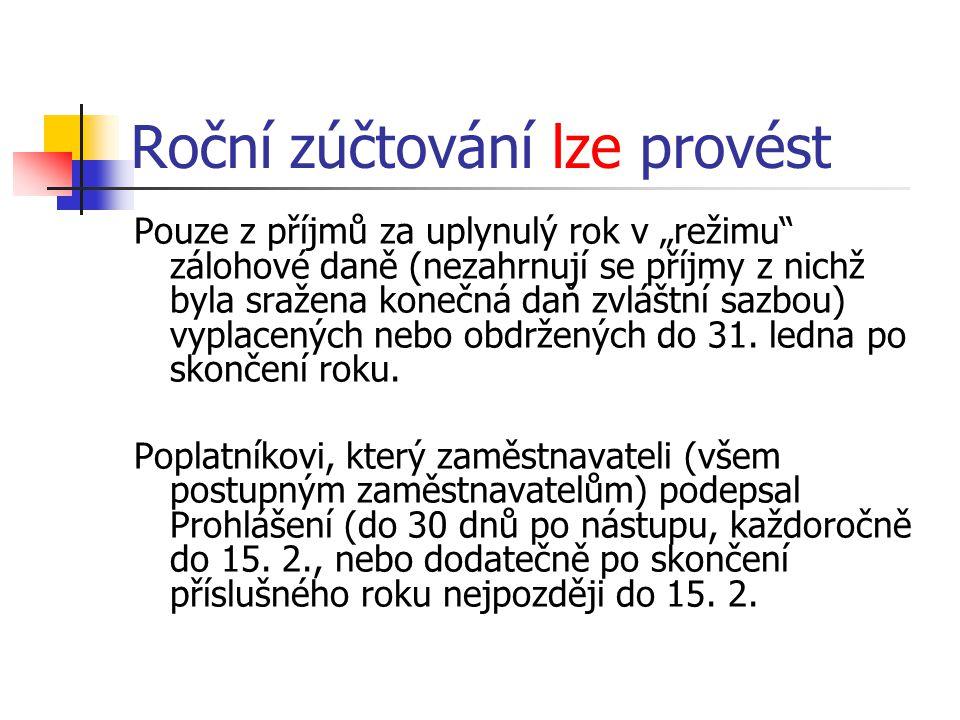 PROVEDENÍ ROČNÍHO ZÚČTOVÁNÍ 2011 § 35d odst.