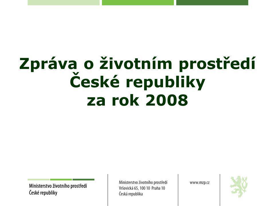 Zpráva o životním prostředí České republiky za rok 2008