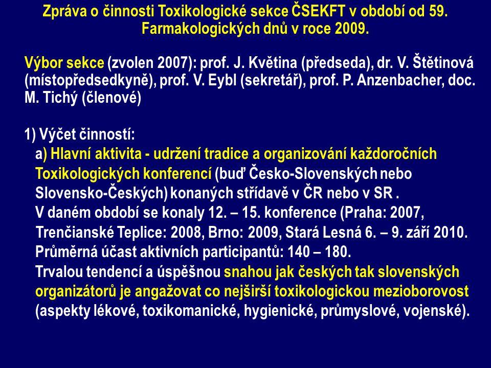Zpráva o činnosti Toxikologické sekce ČSEKFT v období od 59.