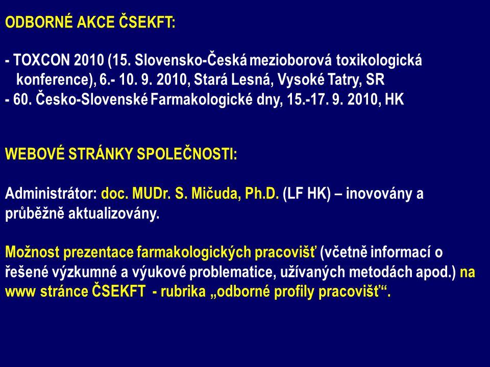 ODBORNÉ AKCE ČSEKFT: - TOXCON 2010 (15.