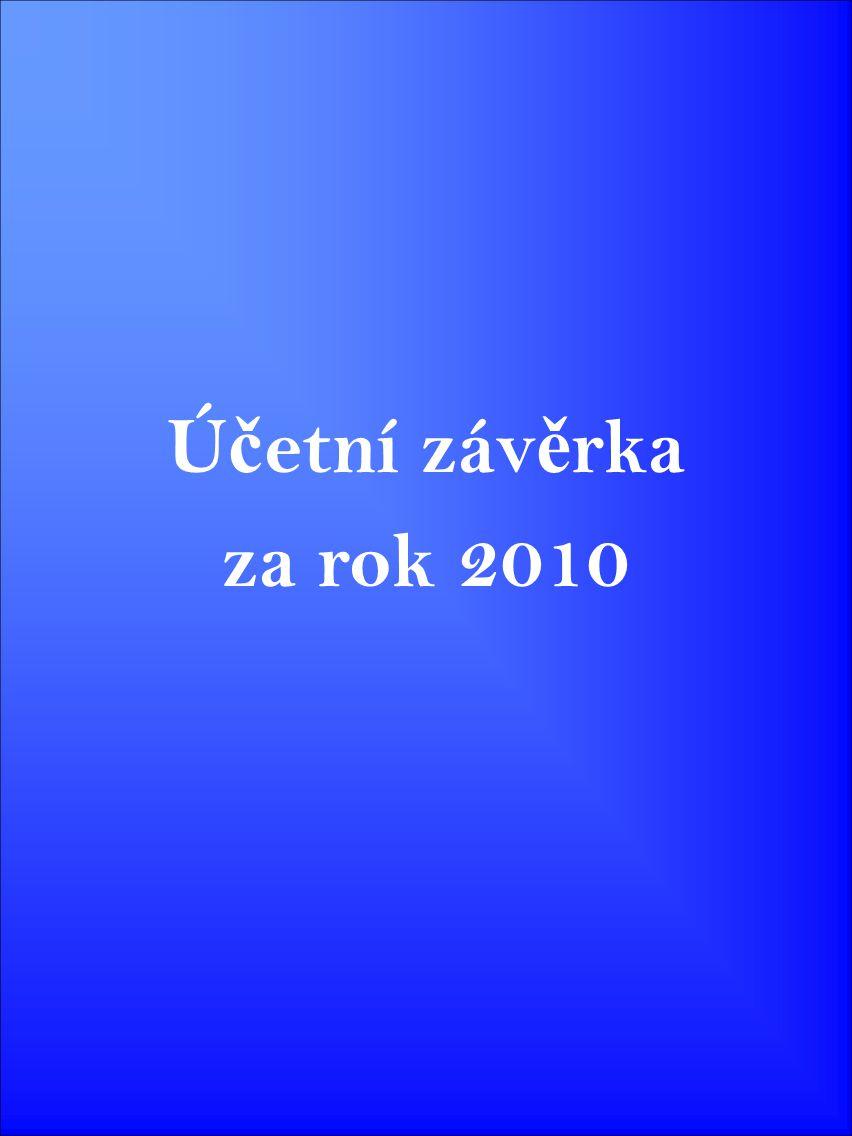 Ú č etní záv ě rka za rok 2010