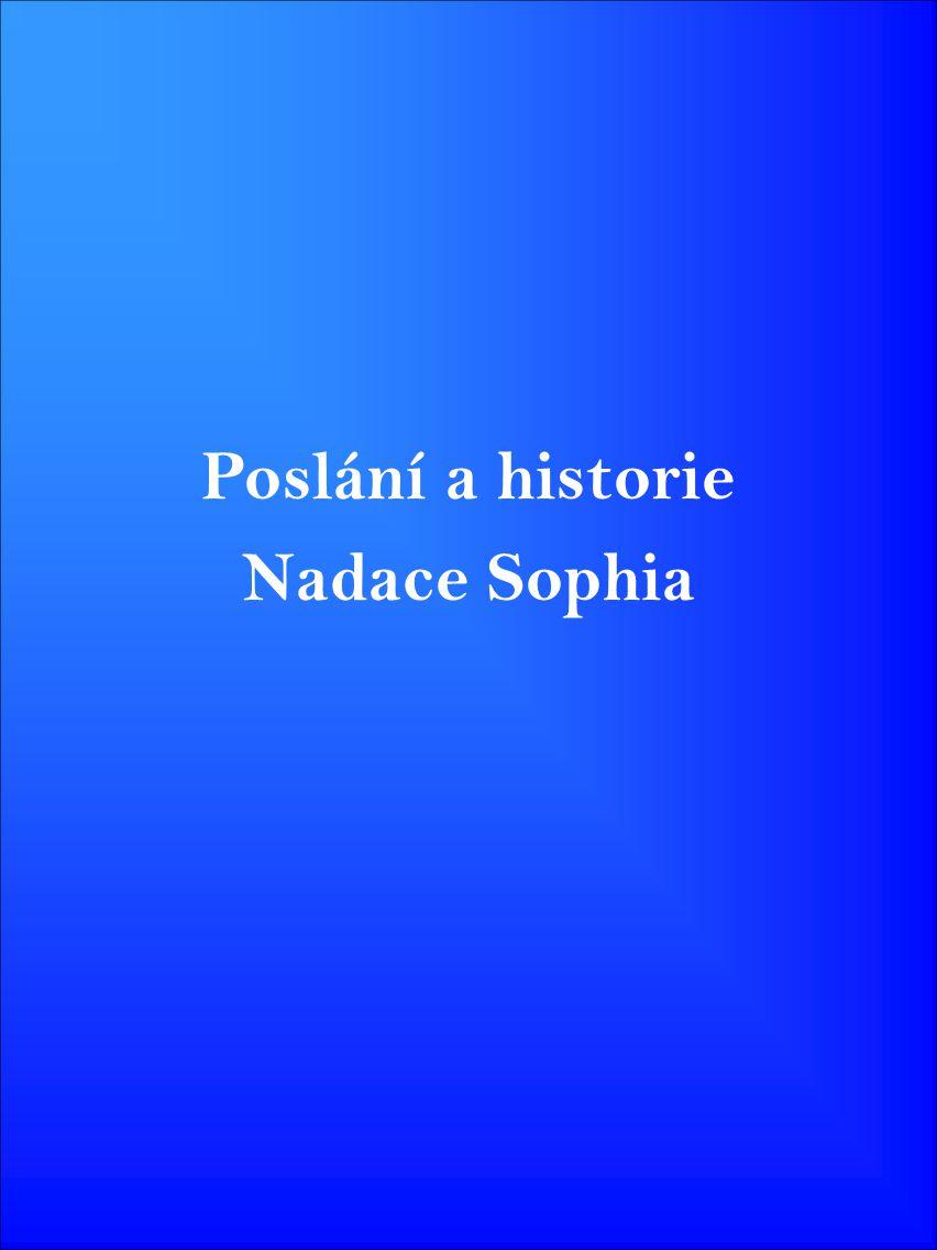 Poslání a historie Nadace Sophia