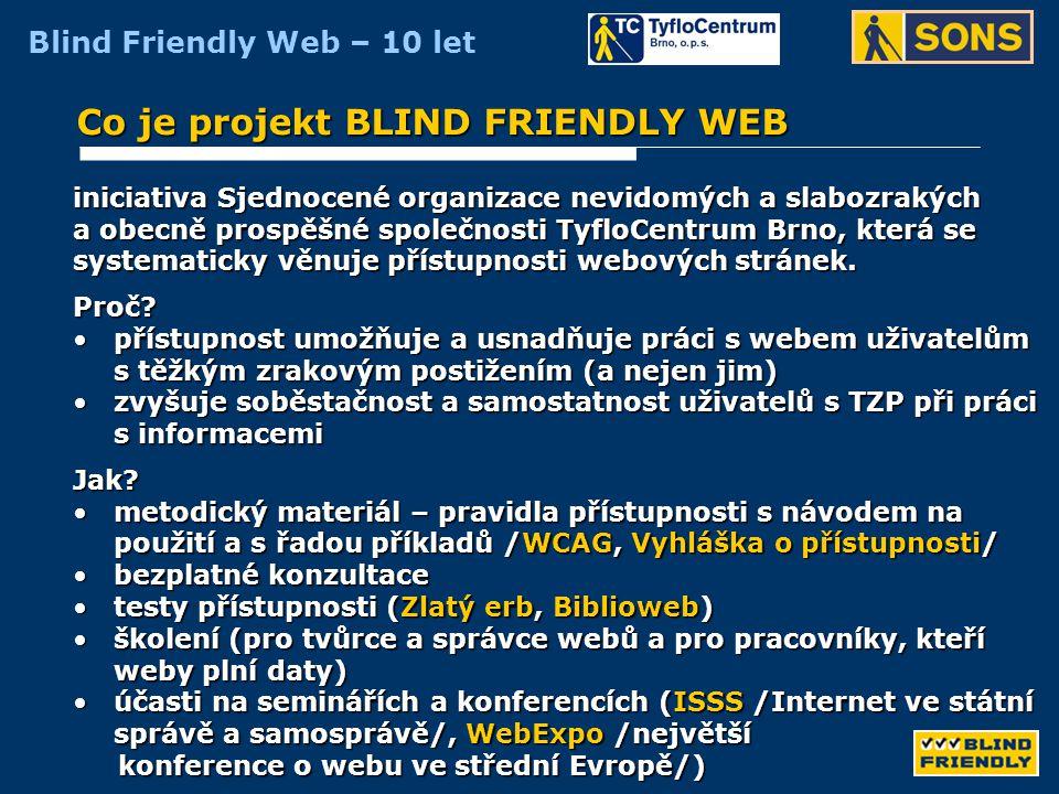 Blind Friendly Web – 10 let Kdy to vlastně začalo.