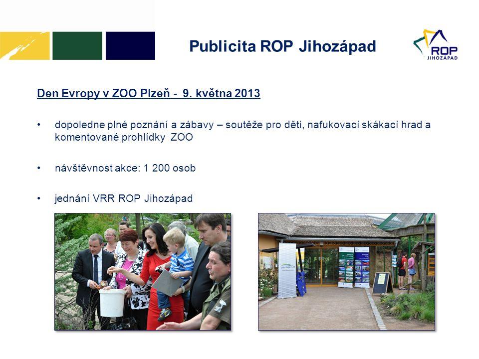 Publicita ROP Jihozápad Den Evropy v ZOO Plzeň - 9. května 2013 •dopoledne plné poznání a zábavy – soutěže pro děti, nafukovací skákací hrad a komento