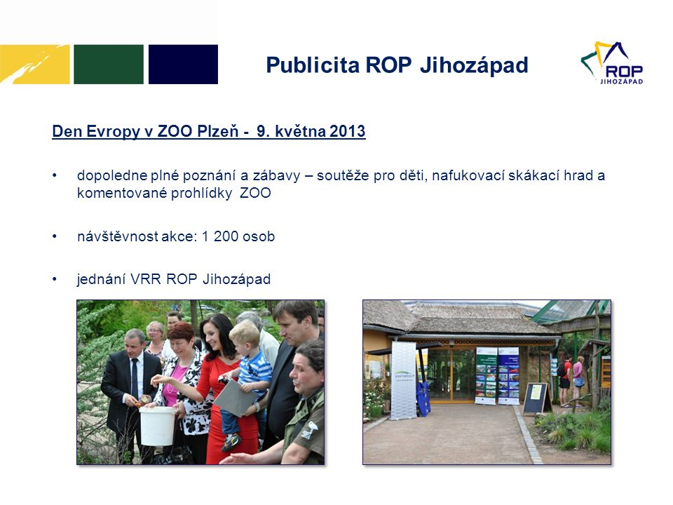 Publicita ROP Jihozápad Den Evropy v ZOO Plzeň - 9.