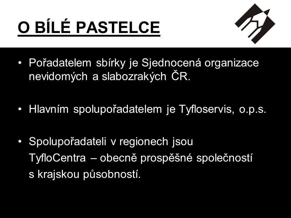O BÍLÉ PASTELCE •Pořadatelem sbírky je Sjednocená organizace nevidomých a slabozrakých ČR.