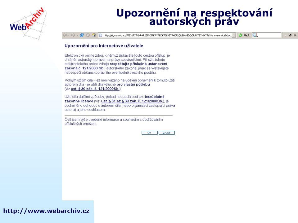 http://www.webarchiv.cz Upozornění na respektování autorských práv