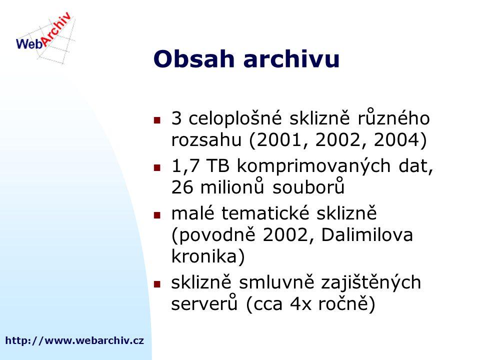 http://www.webarchiv.cz Obsah archivu  3 celoplošné sklizně různého rozsahu (2001, 2002, 2004)  1,7 TB komprimovaných dat, 26 milionů souborů  malé