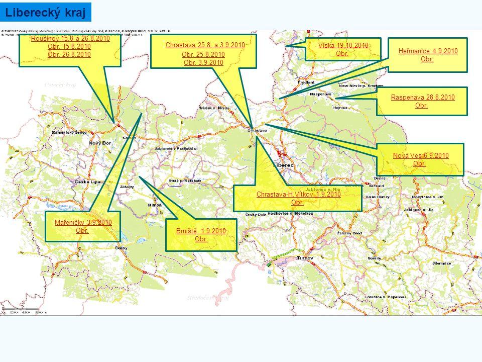 Liberecký kraj :Rousínov 15.8 a 26.8.2010Rousínov 15.8 a 26.8.2010 Obr. 15.8.2010 Obr. 26.8.2010 : Chrastava 25.8. a 3.9.2010 Chrastava 25.8. a 3.9.20