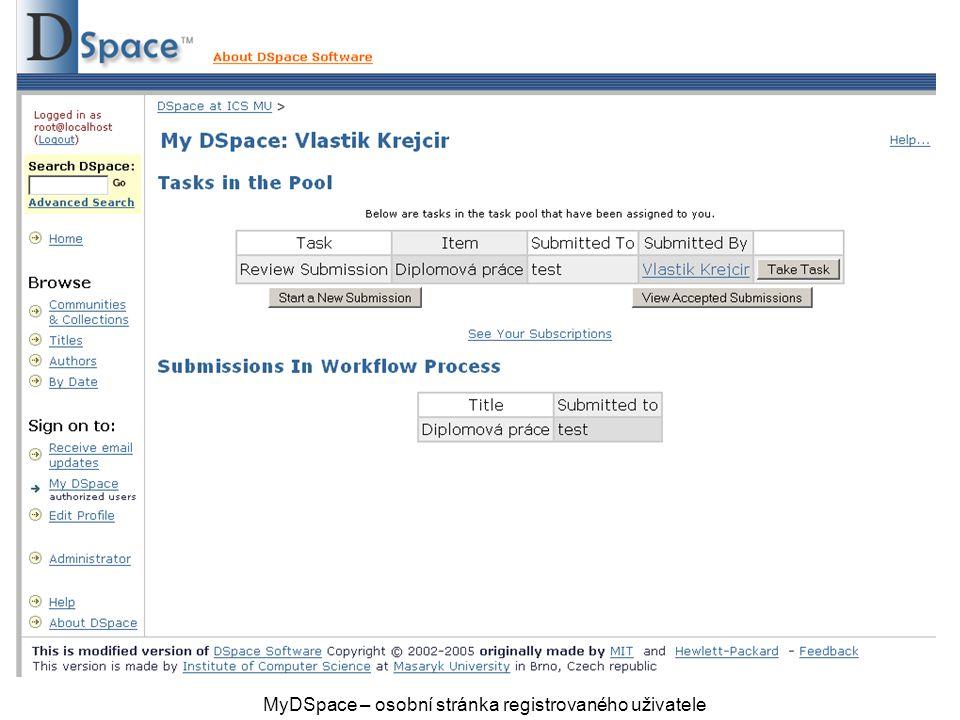 MyDSpace – osobní stránka registrovaného uživatele