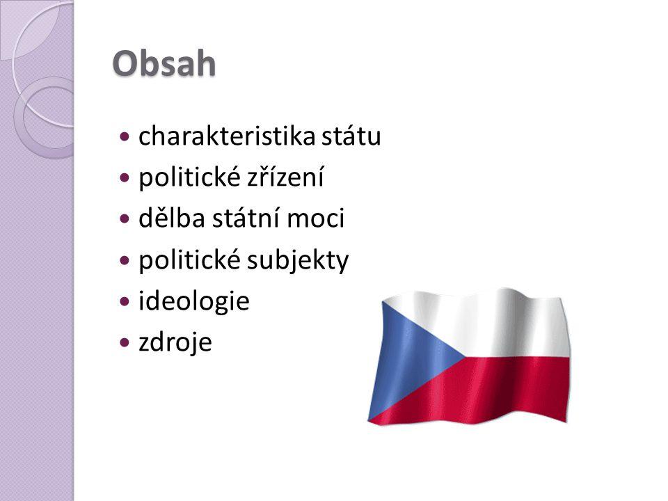 Charakteristika  ČSSR do r. 1990  ČSFR od r. 1990 do r. 1992  ČR od r. 1993