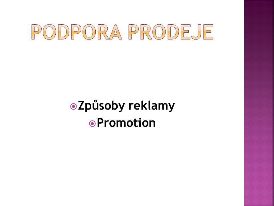 Způsoby reklamy  Promotion