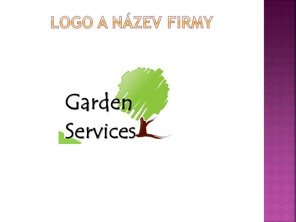  Poskytování návrhu zahrady ZDARMA  Poskytování poradenství k realizovaným projektům  Záruky  Záruka na poskytované služby  Záruka na použitý materiál