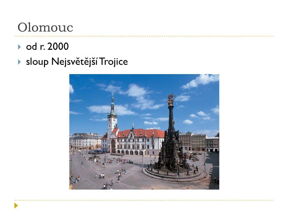 Olomouc  od r. 2000  sloup Nejsvětější Trojice