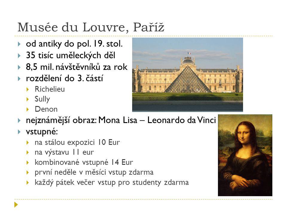 Musée du Louvre, Paříž  od antiky do pol.19. stol.