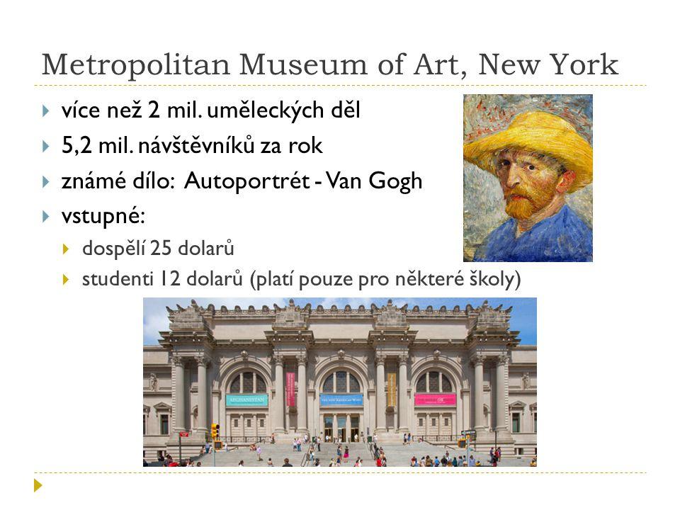 Metropolitan Museum of Art, New York  více než 2 mil.