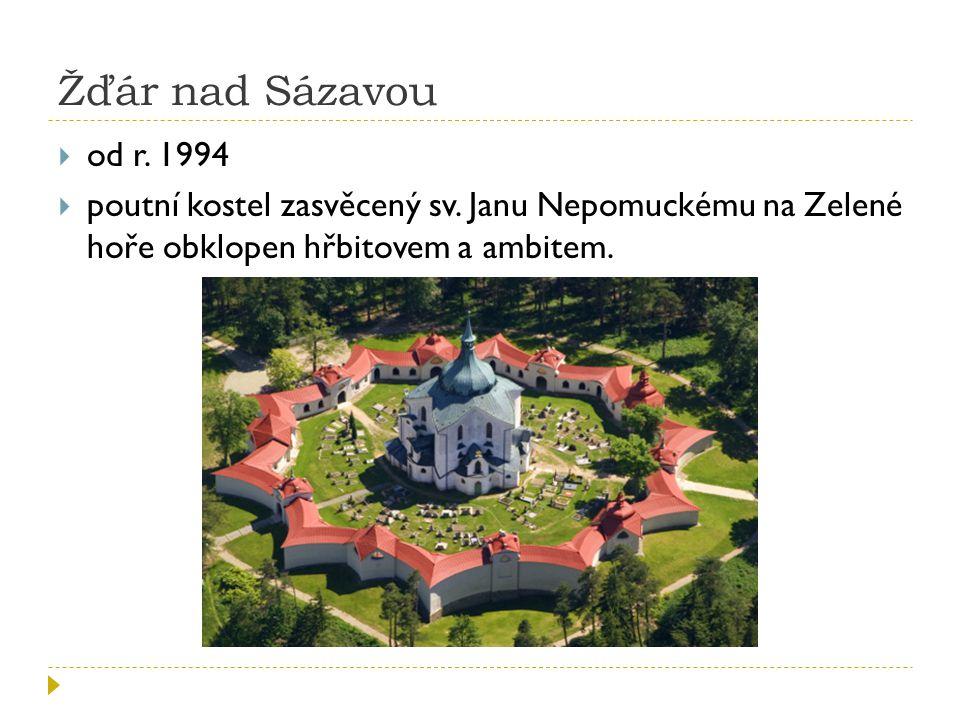 Žďár nad Sázavou  od r.1994  poutní kostel zasvěcený sv.