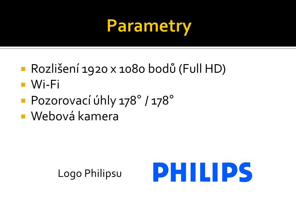  Rozlišení 1920 x 1080 bodů (Full HD)  Wi-Fi  Pozorovací úhly 178° / 178°  Webová kamera Logo Philipsu