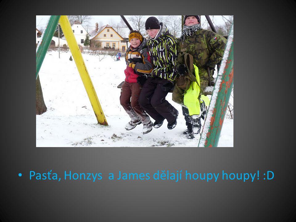 • Pasťa, Honzys a James dělají houpy houpy! :D