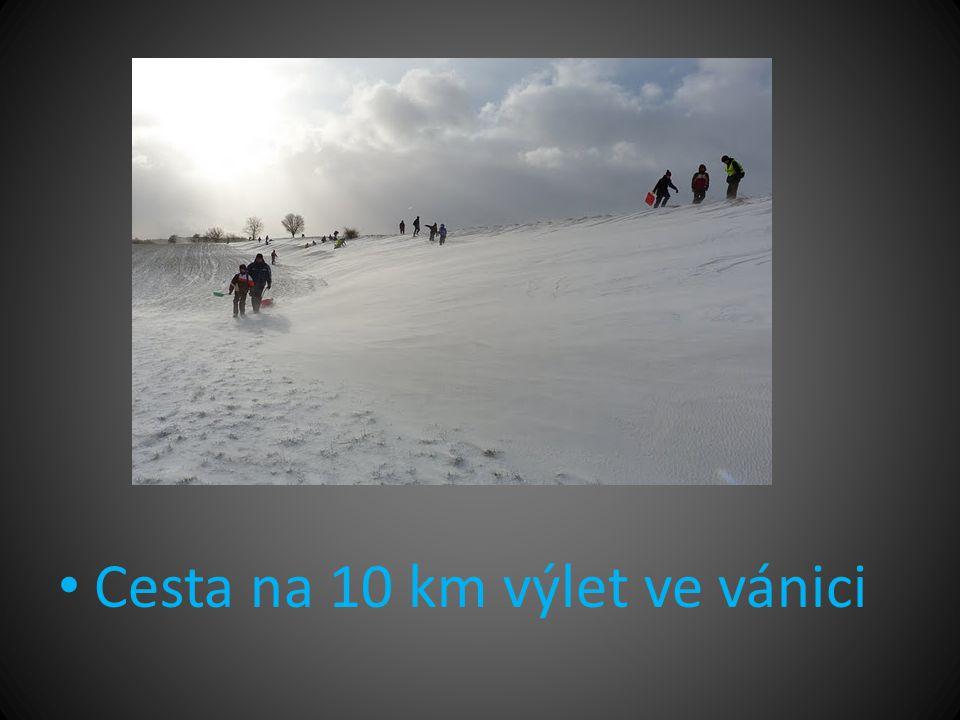 • Cesta na 10 km výlet ve vánici