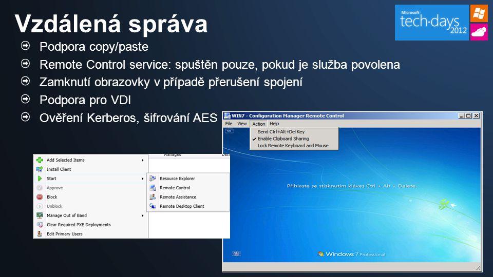 Podpora copy/paste Remote Control service: spuštěn pouze, pokud je služba povolena Zamknutí obrazovky v případě přerušení spojení Podpora pro VDI Ověř