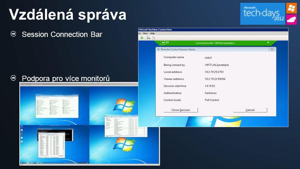 Session Connection Bar Podpora pro více monitorů Vzdálená správa