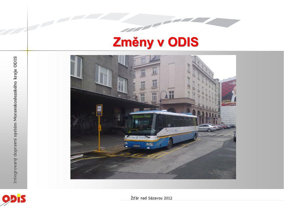 Změny v ODIS Žďár nad Sázavou 2012 Integrovaný dopravní systém Moravskoslezského kraje ODIS