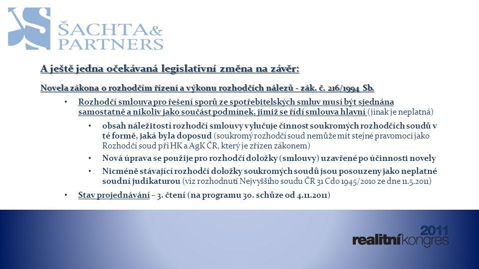 A ještě jedna očekávaná legislativní změna na závěr: Novela zákona o rozhodčím řízení a výkonu rozhodčích nálezů - zák.