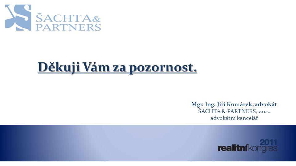 Mgr.Ing. Jiří Komárek, advokát ŠACHTA & PARTNERS, v.o.s.