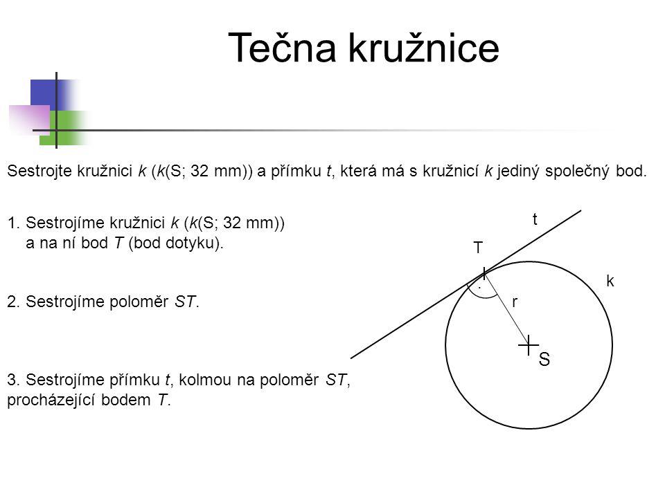 Tečna kružnice Sestrojte kružnici k (k(S; 3,5 cm)) a přímku p, která je vnější přímkou kružnice k.