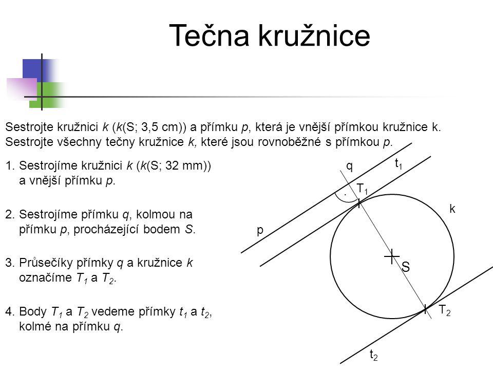 Tečna kružnice Sestrojte dvě rovnoběžné přímky p a q vzdálené 5,5 cm od sebe.