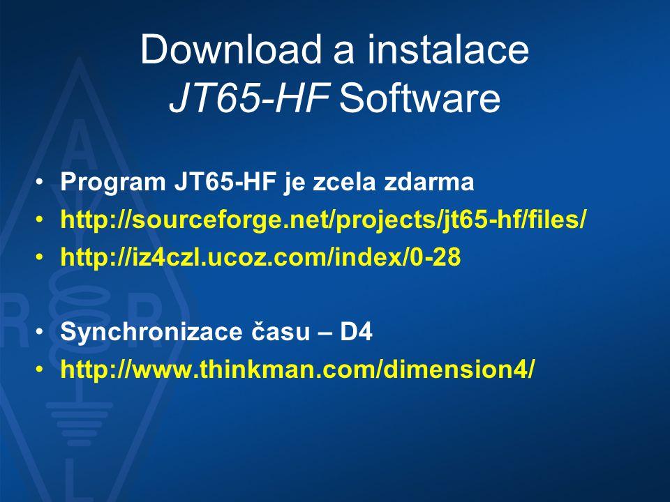 Download a instalace JT65-HF Software •Program JT65-HF je zcela zdarma •http://sourceforge.net/projects/jt65-hf/files/ •http://iz4czl.ucoz.com/index/0
