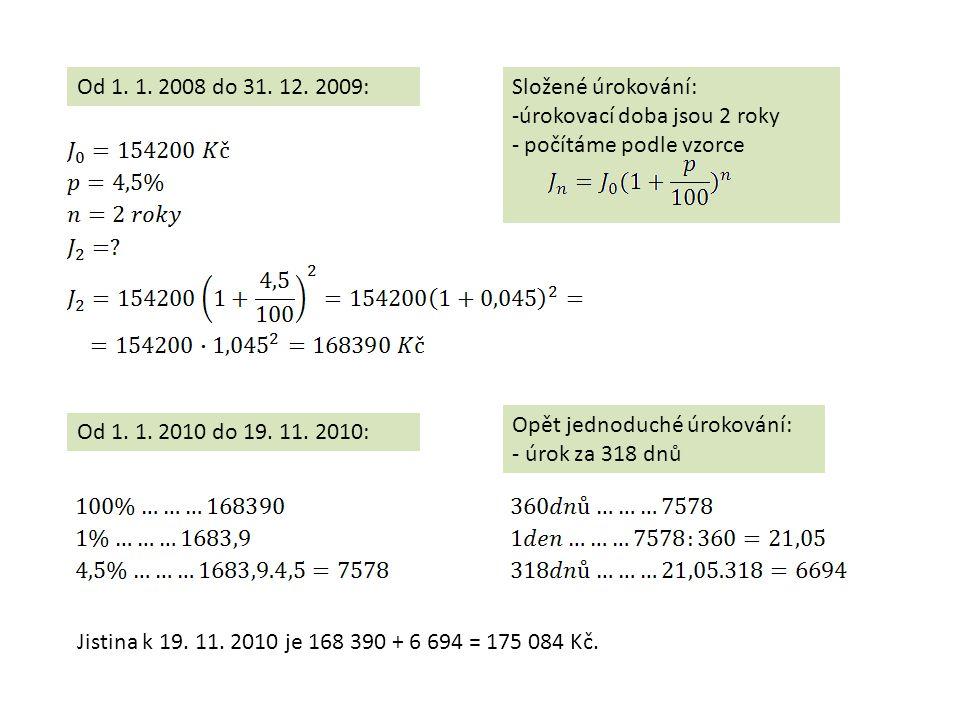 Od 1. 1. 2008 do 31. 12.