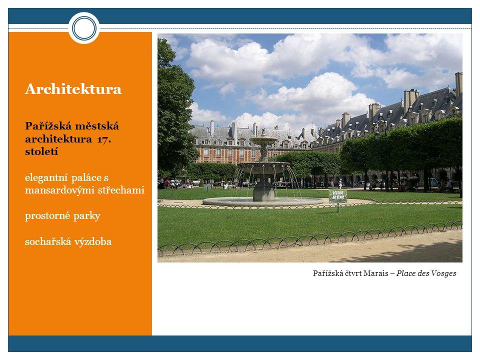 Architektura Pařížská městská architektura 17.