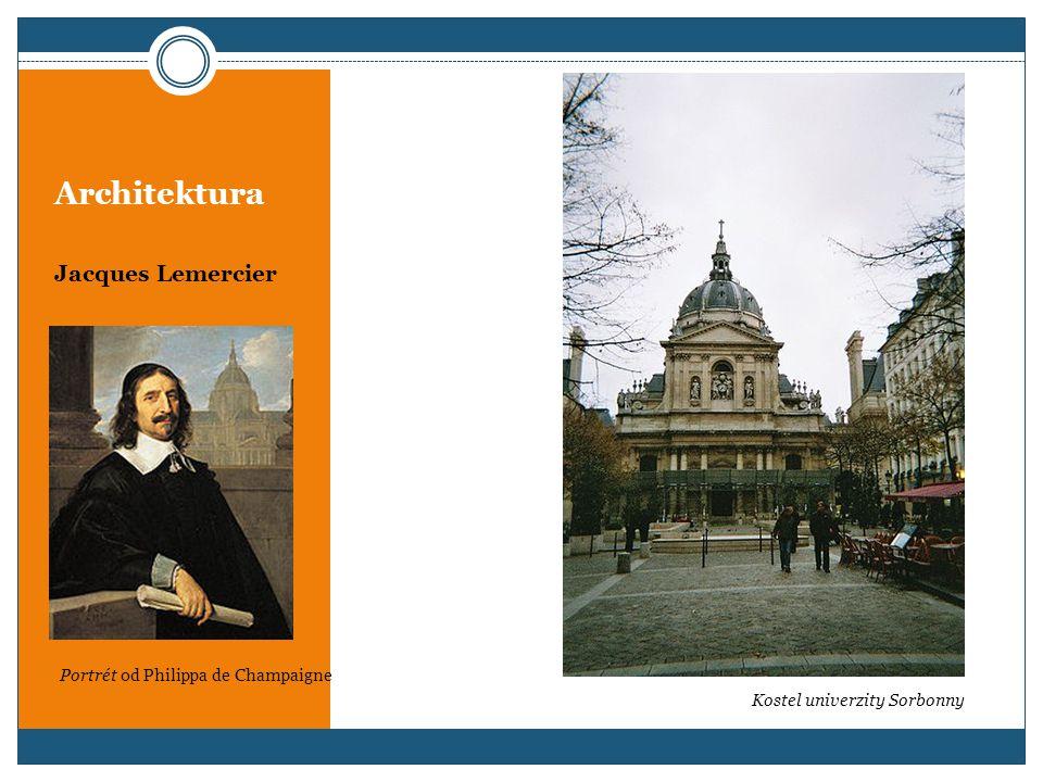 Architektura Jacques Lemercier Kostel univerzity Sorbonny Portrét od Philippa de Champaigne