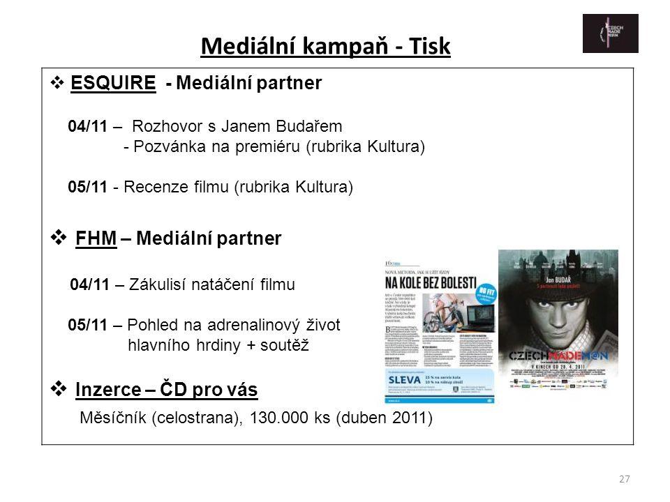 27  ESQUIRE - Mediální partner 04/11 – Rozhovor s Janem Budařem - Pozvánka na premiéru (rubrika Kultura) 05/11 - Recenze filmu (rubrika Kultura)  FH