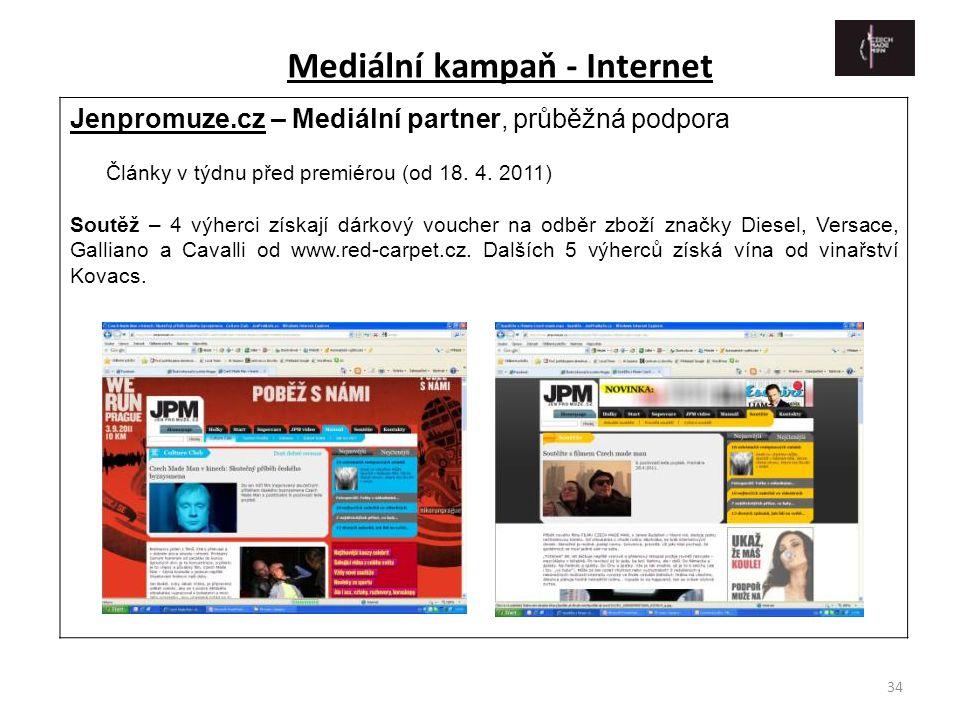 34 Jenpromuze.cz – Mediální partner, průběžná podpora Články v týdnu před premiérou (od 18. 4. 2011) Soutěž – 4 výherci získají dárkový voucher na odb
