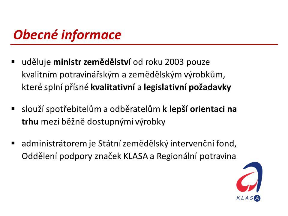 Obecné informace  uděluje ministr zemědělství od roku 2003 pouze kvalitním potravinářským a zemědělským výrobkům, které splní přísné kvalitativní a l