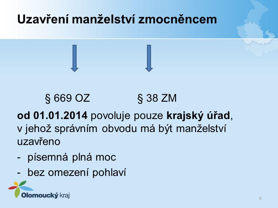 Užívání příjmení v nesprávné podobě § 58/5 ZM - pokud fyzická osoba v dobré víře po dobu nejméně 5 let užívá své příjmení v nesprávné podobě, může před kterýmkoli matričním úřadem prohlásit, že bude nadále užívat své příjmení ve tvaru, v jakém je uvedeno na vydaných dokladech.
