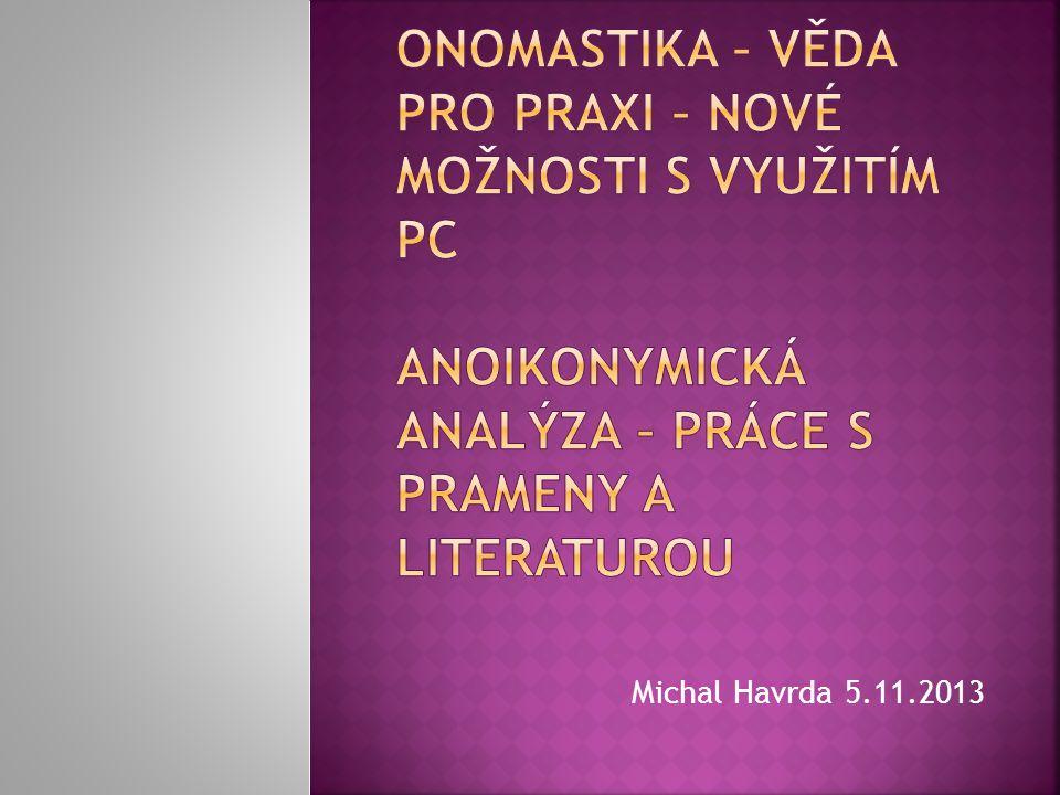Michal Havrda 5.11.2013