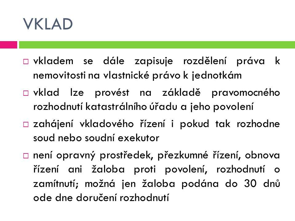 ZÁZNAM  příslušnost organizačních složek státu a státních organizací hospodařit s majetkem státu  právo hospodařit s majetkem státu  správa nemovitostí ve vlastnictví státu  majetek hlavního města Prahy svěřený městským částem hlavního města Prahy  majetek statutárního města svěřený městským obvodům nebo městským částem statutárních měst  majetek ve vlastnictví územního samosprávného celku předaný organizační složce do správy k jejímu vlastnímu hospodářskému využití  majetek ve vlastnictví územního samosprávného celku předaný příspěvkové organizaci k hospodaření Záznamem se zapisuje:
